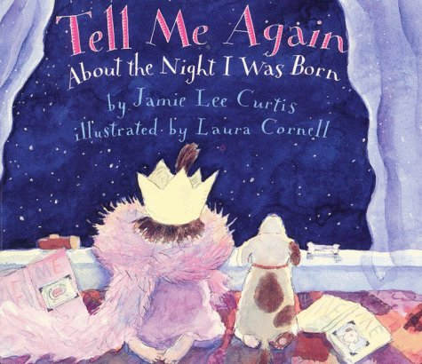 Tell Me Again about the Night I Was Born   1996 9780060245283 Front Cover