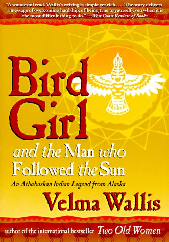Bird Girl and the Man Who Followed the Sun  N/A 9780060977283 Front Cover