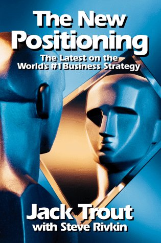 New Positioning The Latest on the World's #1 Business Strategy  1997 edition cover