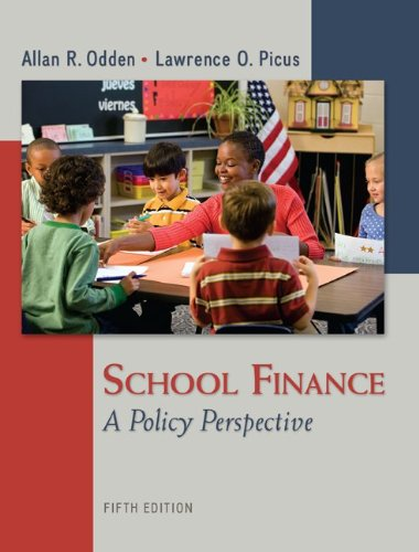 School Finance: A Policy Perspective  2013 edition cover