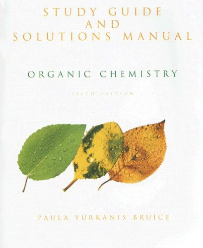 Organic Chemistry Study Guide and Solutions Manual 5th 2007 edition cover
