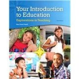 Your Introduction to Education: Explorations in Teaching 3rd 2015 edition cover