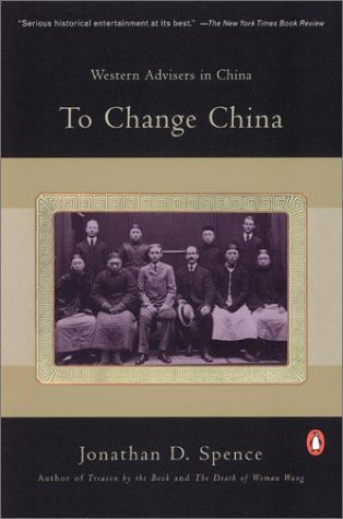 To Change China Western Advisers in China  1980 (Revised) edition cover