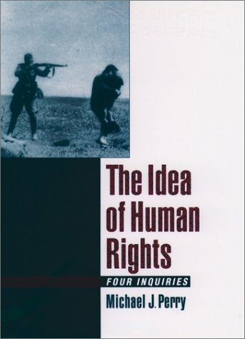 Idea of Human Rights Four Inquiries  2000 9780195138283 Front Cover