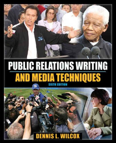 Public Relations Writing and Media Techniques  6th 2009 edition cover