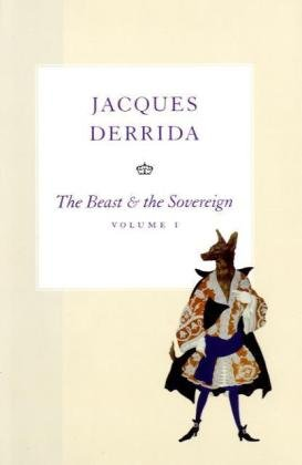 Beast and the Sovereign, Volume I   2009 9780226144283 Front Cover