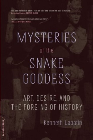 Mysteries of the Snake Goddess Art, Desire, and the Forging of History  2003 edition cover