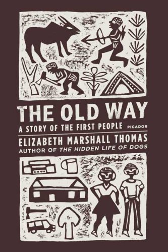 Old Way A Story of the First People N/A edition cover