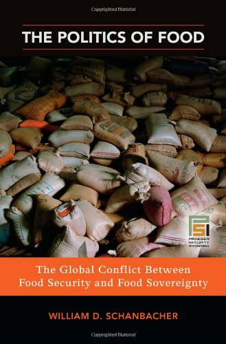 Politics of Food The Global Conflict Between Food Security and Food Sovereignty  2010 edition cover