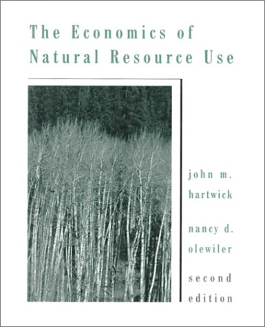Economics of Natural Resource Use  2nd 1998 (Revised) edition cover