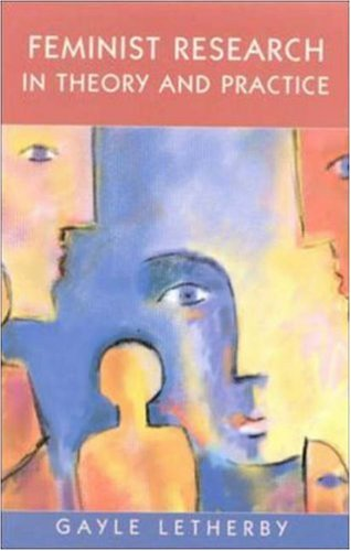 Feminist Research in Theory and Practice   2003 9780335200283 Front Cover