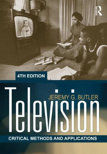 Television Critical Methods and Applications 4th 2012 (Revised) edition cover
