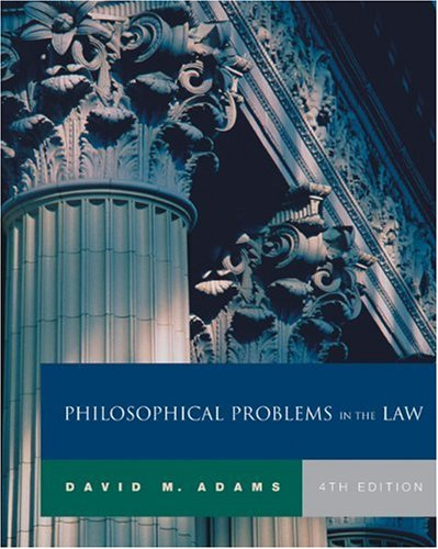 Philosophical Problems in the Law  4th 2005 (Revised) 9780534584283 Front Cover