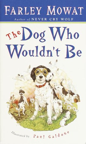 Dog Who Wouldn't Be   1957 9780553279283 Front Cover