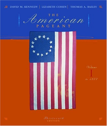 American Pageant - To 1877  13th 2006 9780618479283 Front Cover