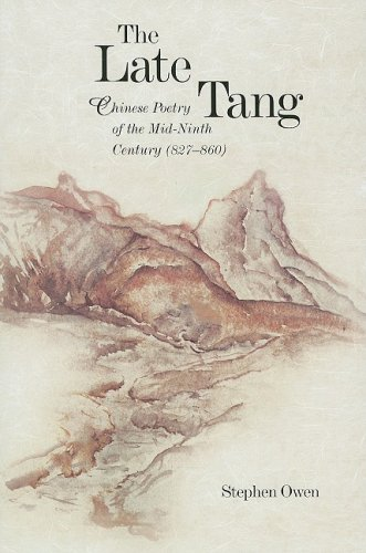 Late Tang Chinese Poetry of the Mid-Ninth Century (827-860)  2006 9780674033283 Front Cover