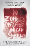 Do Zombies Dream of Undead Sheep? A Neuroscientific View of the Zombie Brain  2015 edition cover