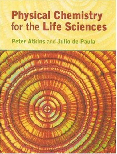 Physical Chemistry for the Life Sciences   2006 edition cover