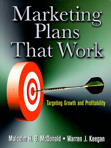 Marketing Plans That Work Targeting Growth and Profitability  1997 9780750698283 Front Cover