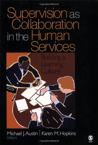 Supervision as Collaboration in the Human Services Building a Learning Culture  2004 edition cover