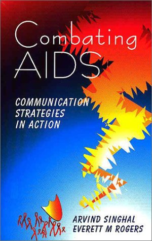 Combating AIDS Communication Strategies in Action  2003 9780761997283 Front Cover
