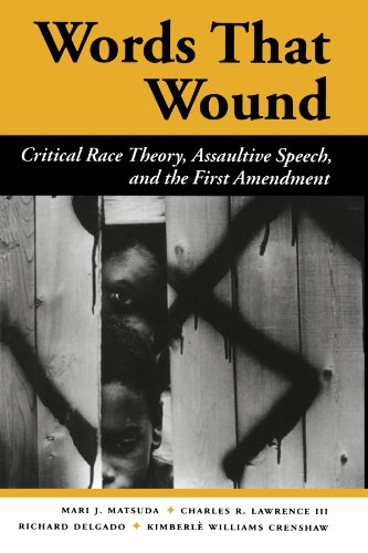Words That Wound Critical Race Theory, Assaultive Speech, and the First Amendment  1993 (Revised) edition cover