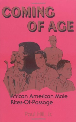 Coming of Age African American Male Rites-of-Passage N/A 9780913543283 Front Cover
