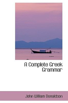 A Complete Greek Grammar:   2009 edition cover