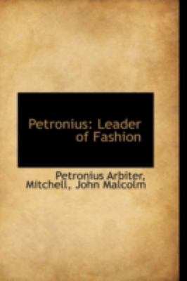Petronius Leader of Fashion N/A 9781113212283 Front Cover