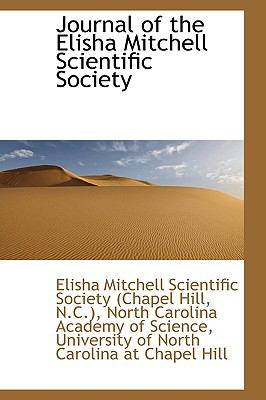 Journal of the Elisha Mitchell Scientific Society N/A 9781113436283 Front Cover