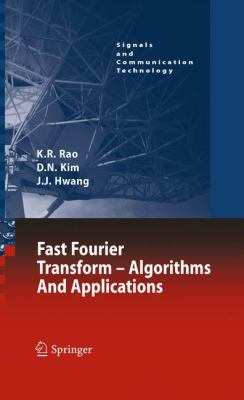 Fast Fourier Transform Algorithms and Applications  2010 9781402066283 Front Cover