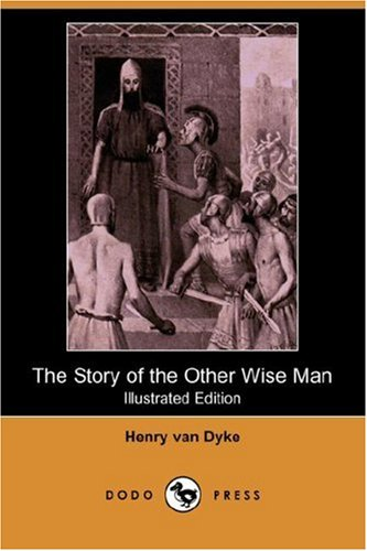 Story of the Other Wise Man  N/A 9781406547283 Front Cover
