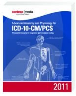 Advanced Anatomy and Physiology for ICD-10-CM/PCS 2011:  2011 edition cover
