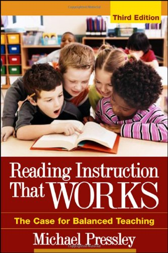 Reading Instruction That Works The Case for Balanced Teaching 3rd 2006 (Revised) edition cover