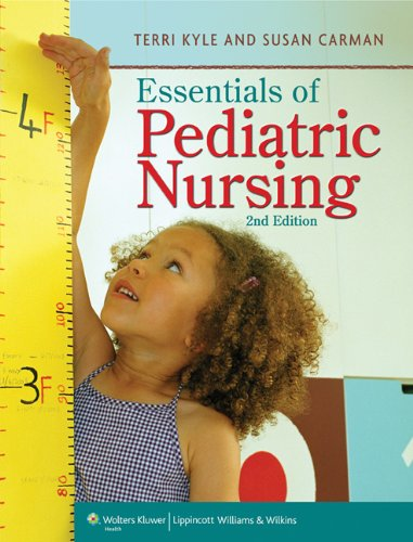 Essentials of Pediatric Nursing  2nd 2013 (Revised) 9781605470283 Front Cover