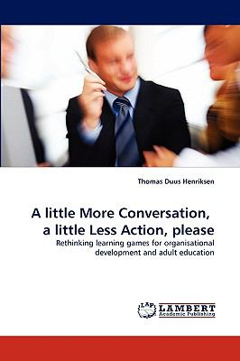 Little More Conversation, a Little Less Action, Please N/A 9783838355283 Front Cover