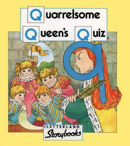 Quarrelsome Queen's Quiz (Letterland Storybooks) N/A edition cover