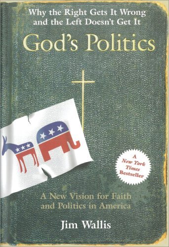 God's Politics Why the Right Gets It Wrong and the Left Doesn't Get It  2005 edition cover