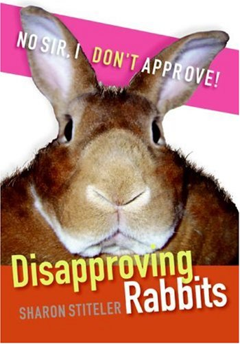 Disapproving Rabbits   2007 9780061353284 Front Cover