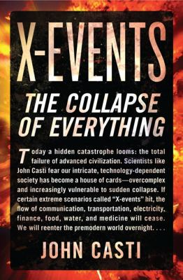 X-Events The Collapse of Everything  2012 9780062088284 Front Cover