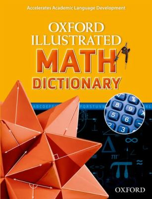 Oxford Illustrated Math Dictionary   2012 9780194071284 Front Cover