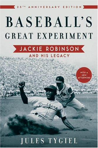 Baseball's Great Experiment Jackie Robinson and His Legacy 25th 2008 edition cover