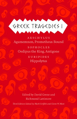 Greek Tragedies 1 Aeschylus - Agamemnon, Prometheus Bound; Sophocles: Oedipus the King, Antigone; Euripides: Hippolytus 3rd 2013 9780226035284 Front Cover