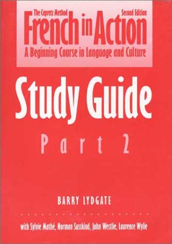 French in Action A Beginning Course in Language and Culture 2nd 1994 (Student Manual, Study Guide, etc.) edition cover
