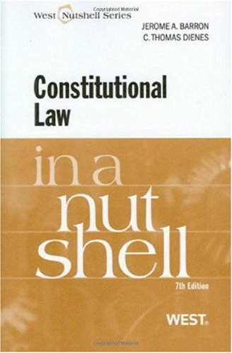 Constitutional Law in a Nutshell, 7th  7th 2009 (Revised) edition cover