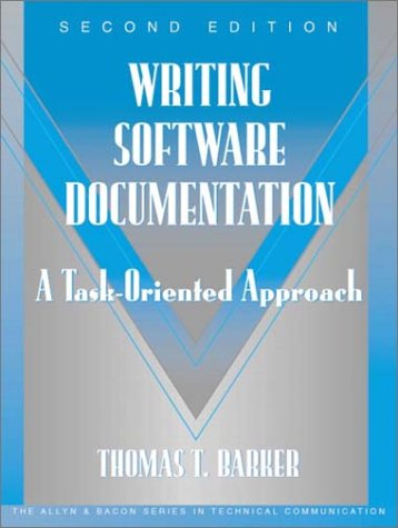 Writing Software Documentation A Task-Oriented Approach 2nd 2003 (Revised) edition cover