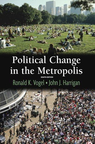 Political Change in the Metropolis  8th 2006 (Revised) edition cover