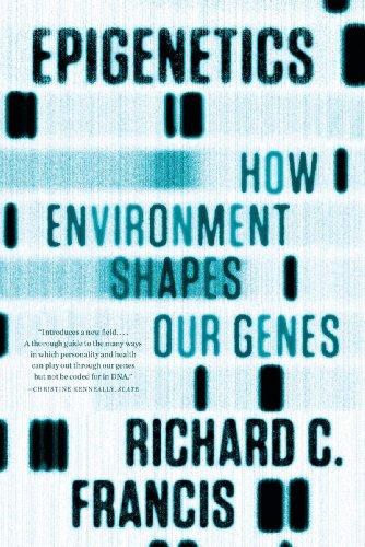 Epigenetics How Environment Shapes Our Genes  2012 edition cover