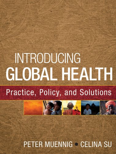 Introducing Global Health Practice, Policy, and Solutions  2013 edition cover