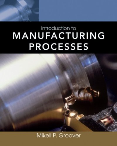 Introduction to Manufacturing Processes   2012 edition cover
